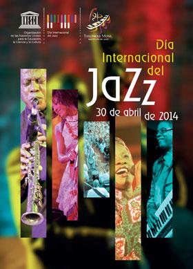 Dia Internacional del JAZZ: 30 abril del 2014