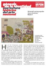 2011. Génesis de la identidad una lectura histórica del arte nacional. Arte naïf y arte popular Dionicio Veraméndez. Núcleo 9.