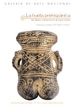 2005 marzo - julio. La huella prehispánica. Sacralidad y cotidianidad en la región andina.