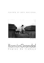 2005 junio - agosto. Ramón Grandal. Copias de trabajo.