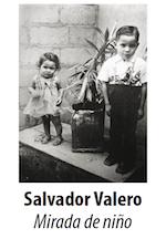 2011 octubre - 2012 enero. Salvador Valero. Mirada de niño.