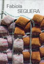 2012 mayo - agosto. Fabiola Sequera. La escultura como metamorfosis del hilo.