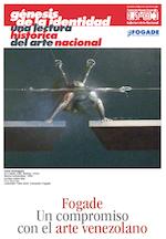 2012. Génesis de la identidad una lectura histórica del arte nacional. Fogade Un compromiso con el arte venezolano.