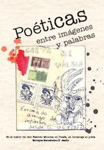 2012 junio - agosto. Poéticas entre imágenes y palabras.